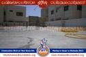 Continue construction work at Markaz Asar Shohada Pakistan and Markaz Nigeh`dasht